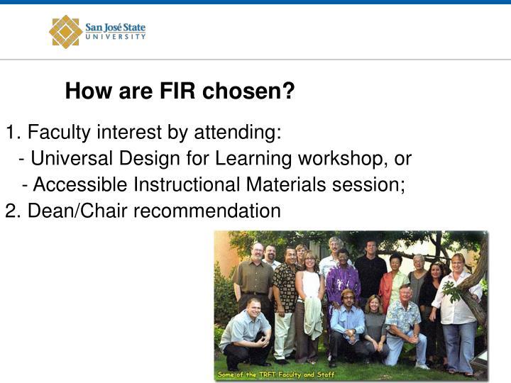 How are FIR chosen?
