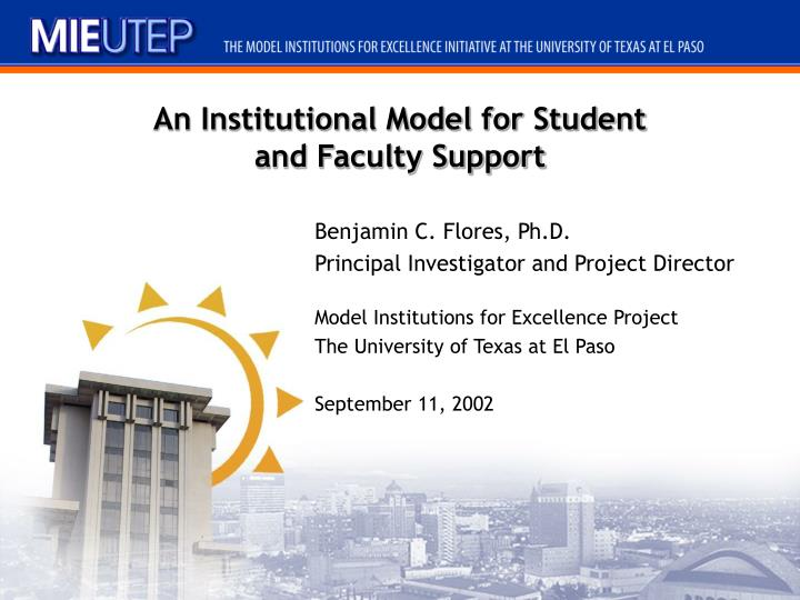An institutional model for student and faculty support