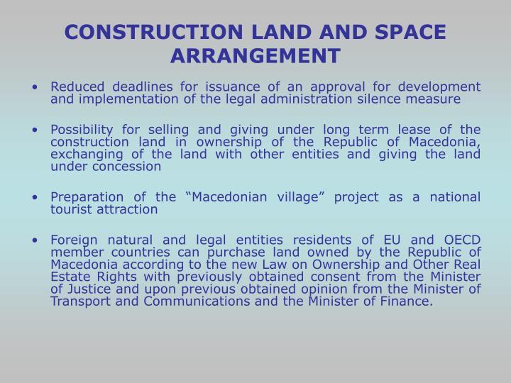 CONSTRUCTION LAND AND SPACE ARRANGEMENT