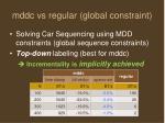 mddc vs regular global constraint2