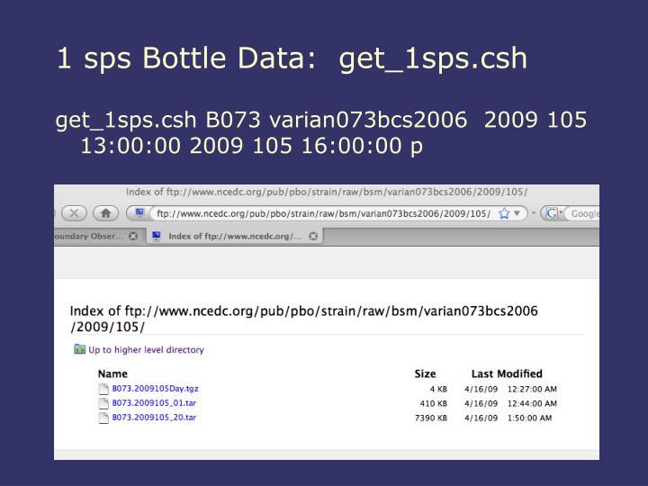 1 sps Bottle Data:  get_1sps.csh