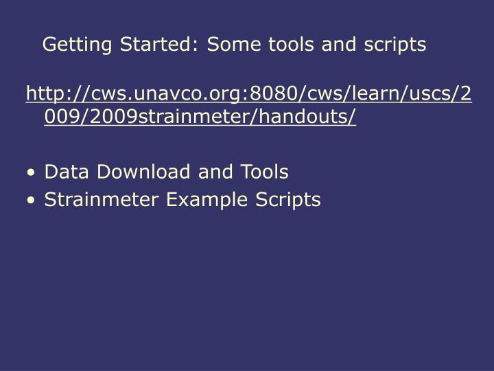 Getting started some tools and scripts