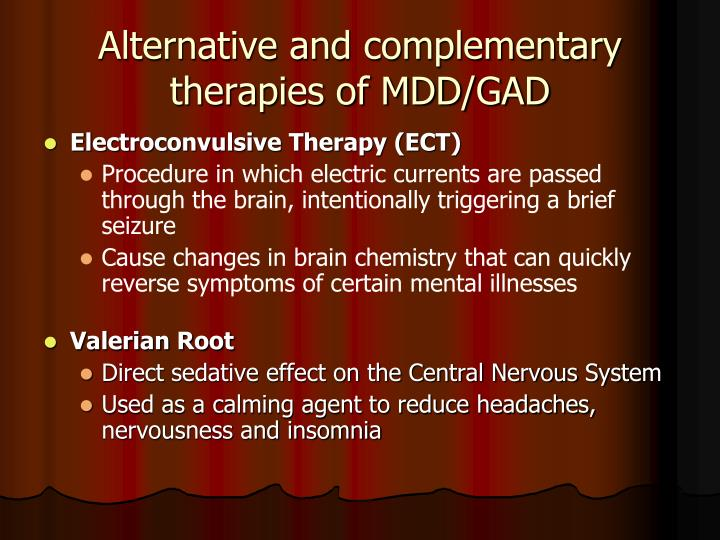 Alternative and complementary therapies of MDD/GAD