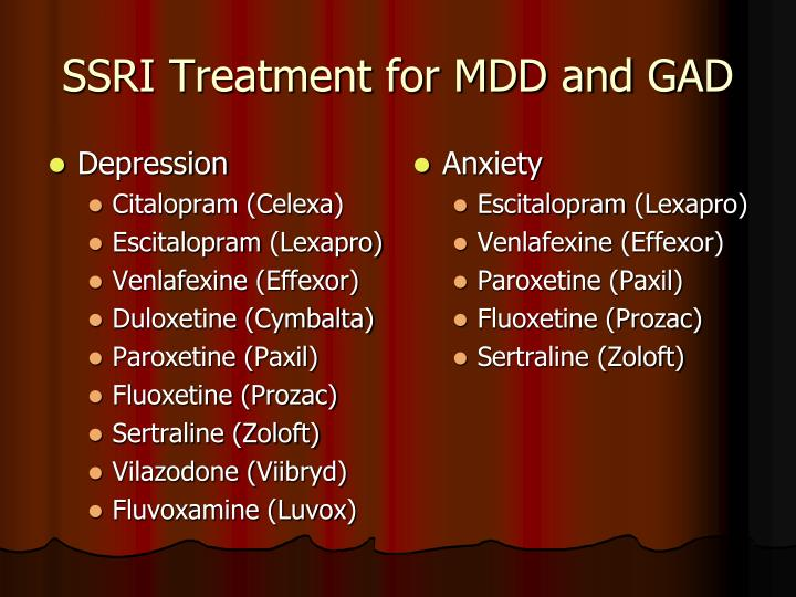 SSRI Treatment for MDD and GAD