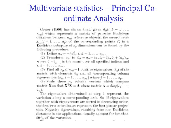 Multivariate statistics – Principal Co-ordinate Analysis