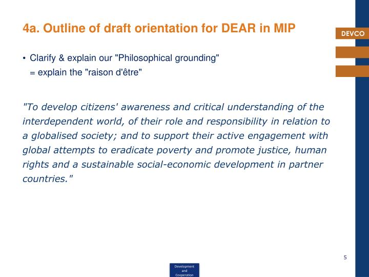 4a. Outline of draft orientation for DEAR in MIP