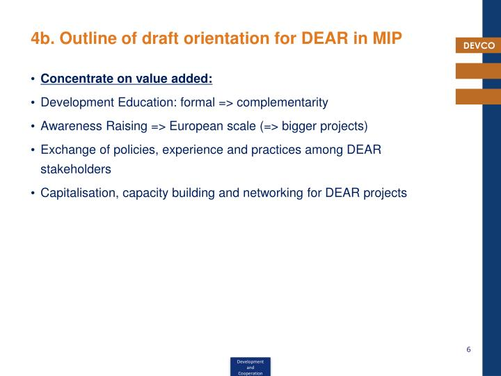 4b. Outline of draft orientation for DEAR in MIP