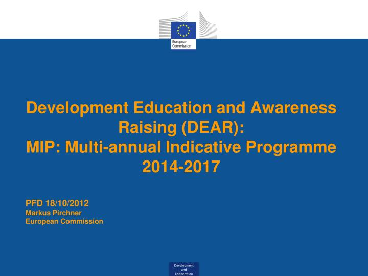Development education and awareness raising dear mip multi annual indicative programme 2014 2017