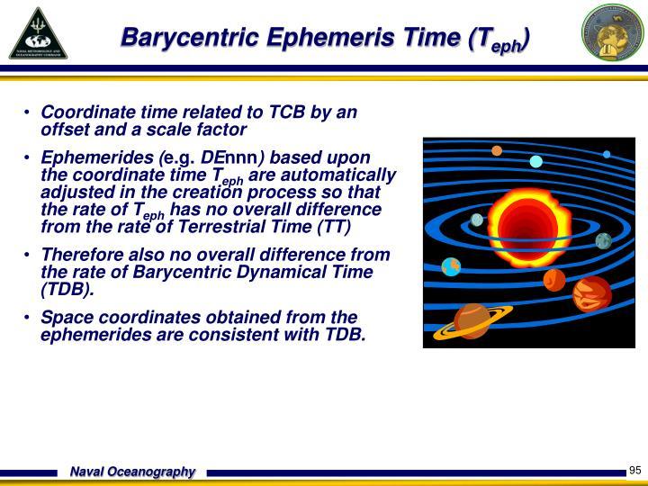 Barycentric Ephemeris Time (T