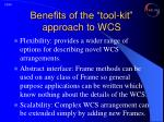 benefits of the tool kit approach to wcs