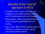 benefits of the tool kit approach to wcs1