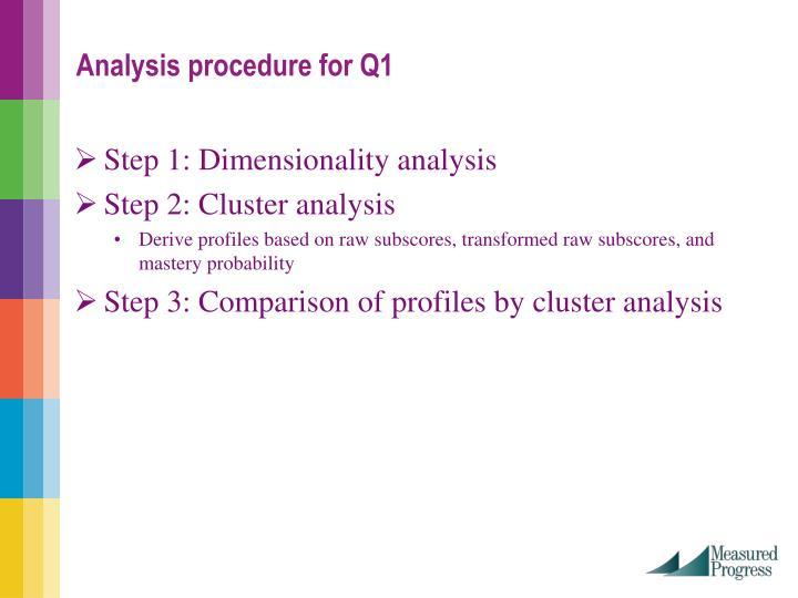 Step 1: Dimensionality analysis