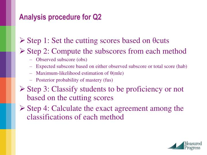 Step 1: Set the cutting scores based on
