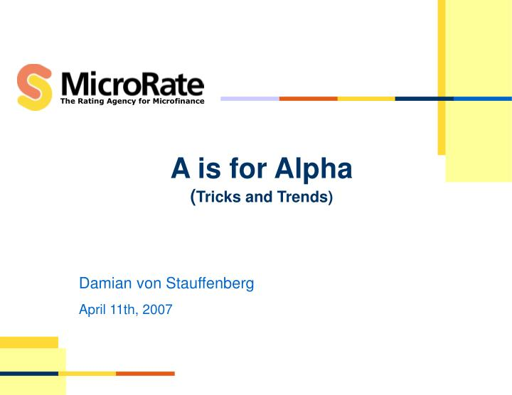 A is for alpha tricks and trends