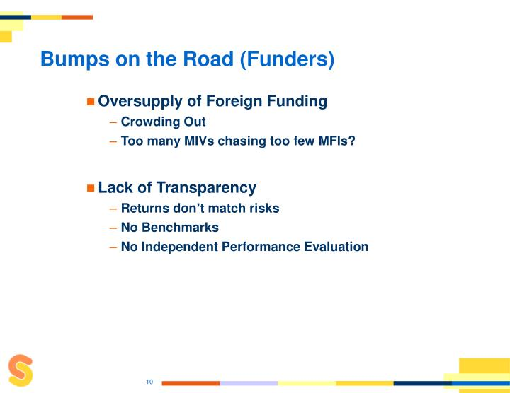 Bumps on the Road (Funders)