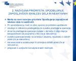 2 razvojna prioriteta spodbujanje zaposljivosti iskalcev dela in neaktivnih2