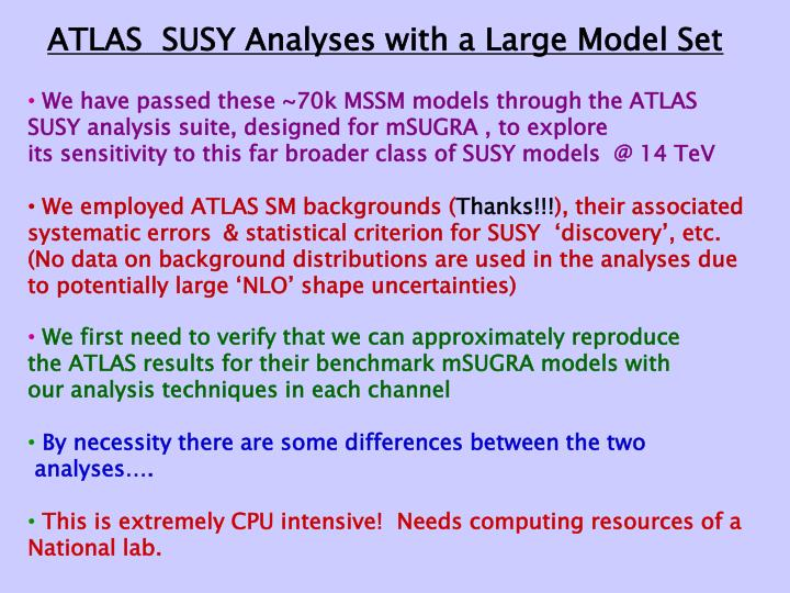 ATLAS  SUSY Analyses with a Large Model Set