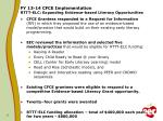 fy 13 14 cfce implementation rttt elc expanding evidence based literacy opportunities