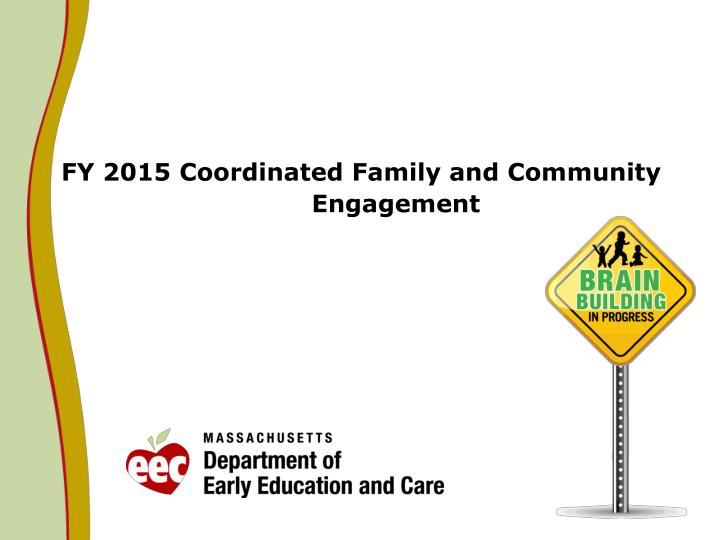fy 2015 coordinated family and community engagement