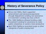 history of severance policy