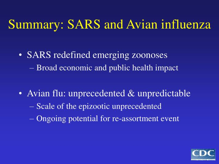 Summary: SARS and Avian influenza