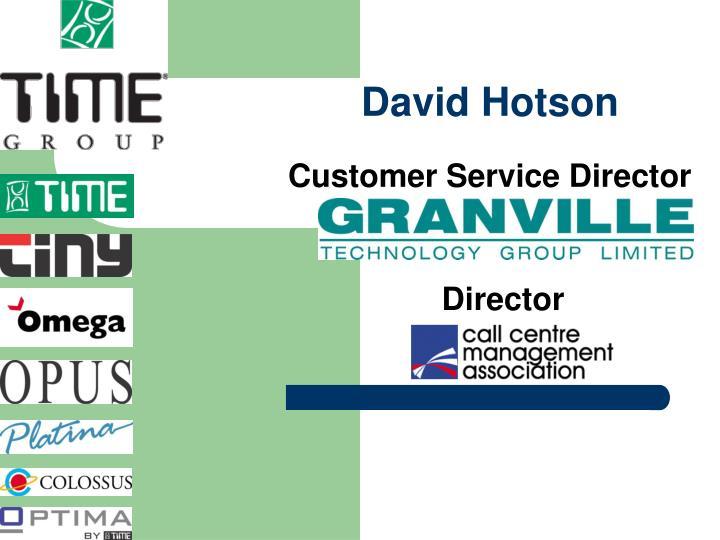 David hotson customer service director