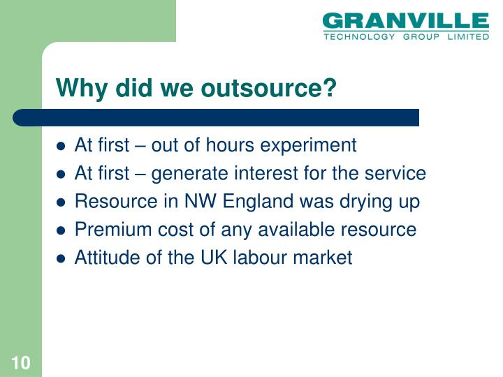 Why did we outsource?