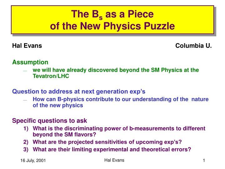the b s as a piece of the new physics puzzle n.