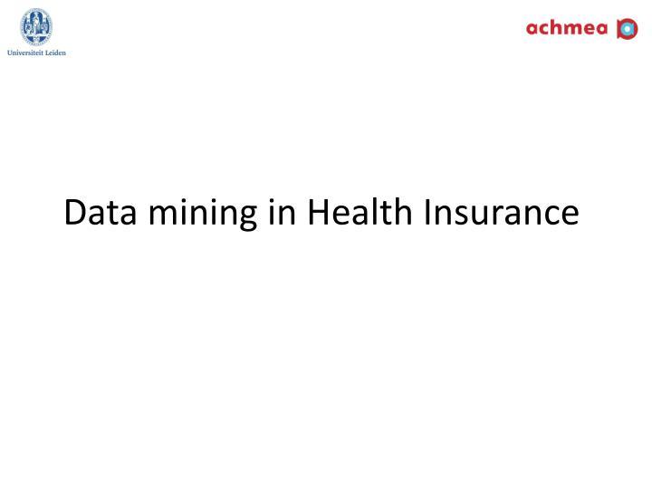 data mining in health insurance n.