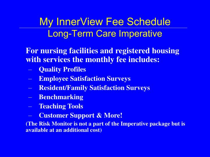 my innerview fee schedule long term care imperative