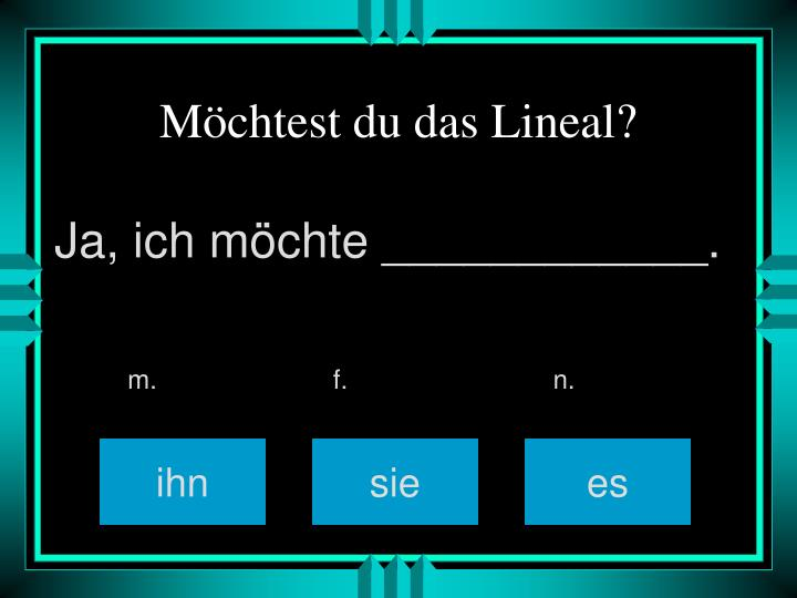 Möchtest du das Lineal?