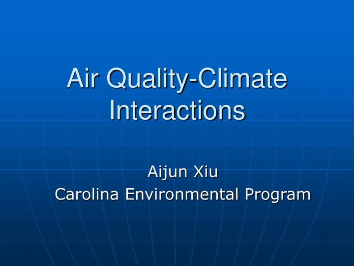 air quality climate interactions n.