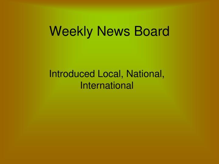 Weekly news board