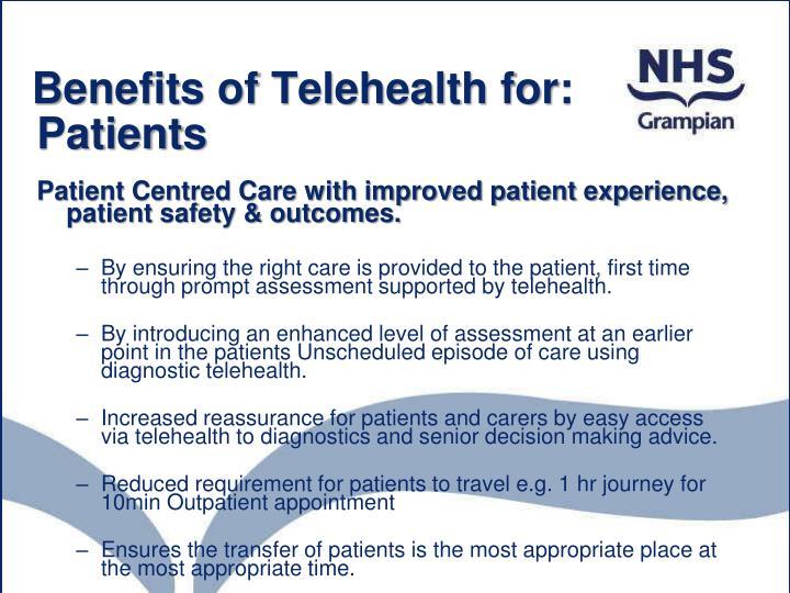 Benefits of Telehealth for: