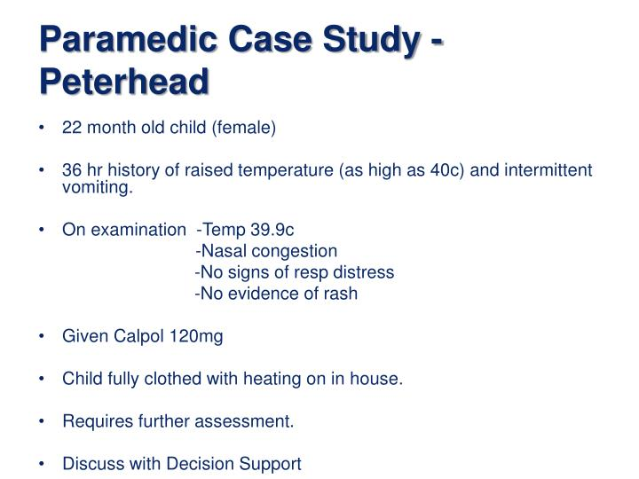 Paramedic Case Study - Peterhead