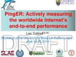 pinger actively measuring the worldwide internet s end to end performance