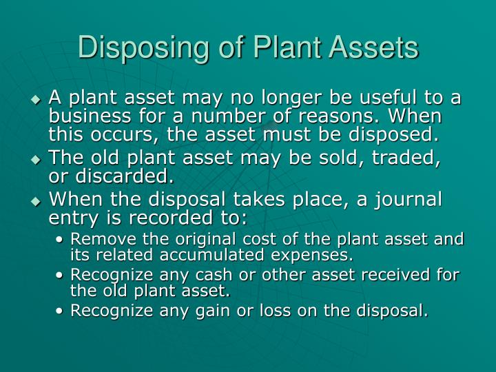 Disposing of plant assets
