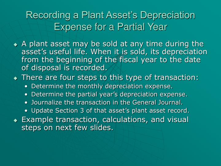 Recording a Plant Asset's Depreciation Expense for a Partial Year