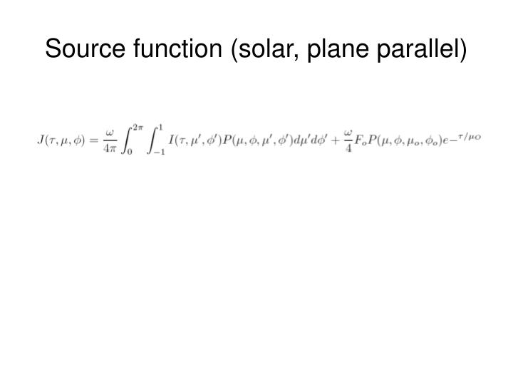 Source function (solar, plane parallel)