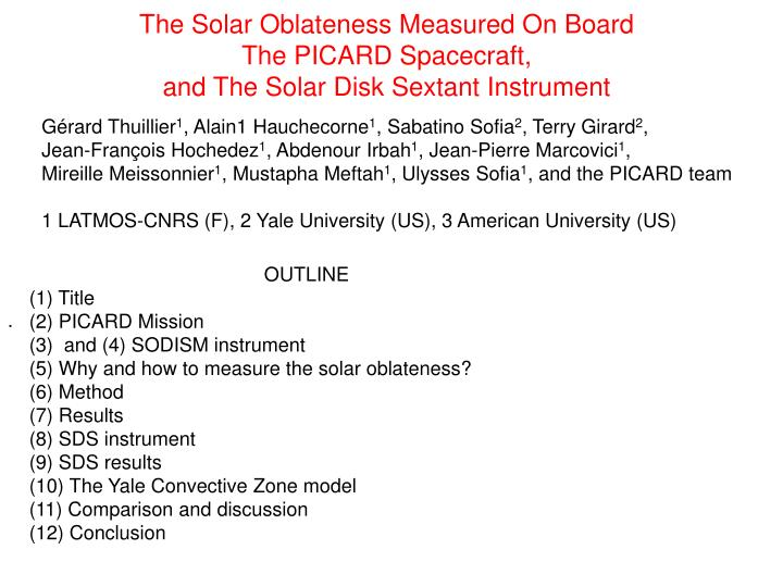The Solar Oblateness Measured On Board