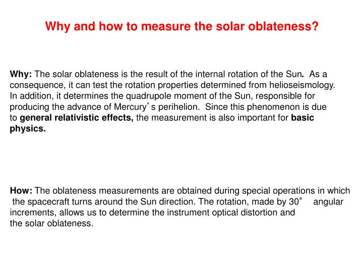 Why and how to measure the solar oblateness?