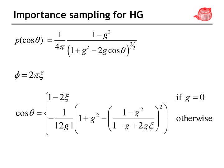 Importance sampling for HG