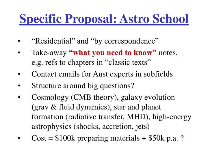 Specific Proposal: Astro School