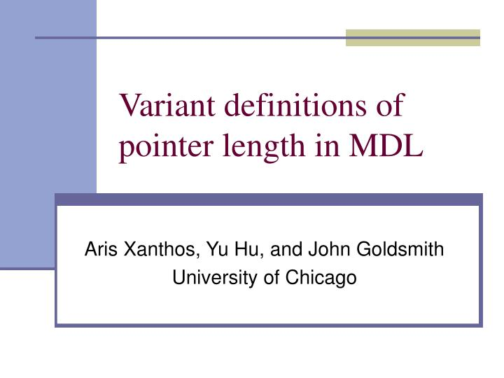 Variant definitions of pointer length in mdl