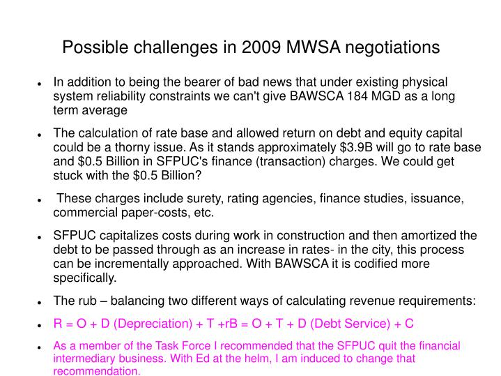 Possible challenges in 2009 MWSA negotiations