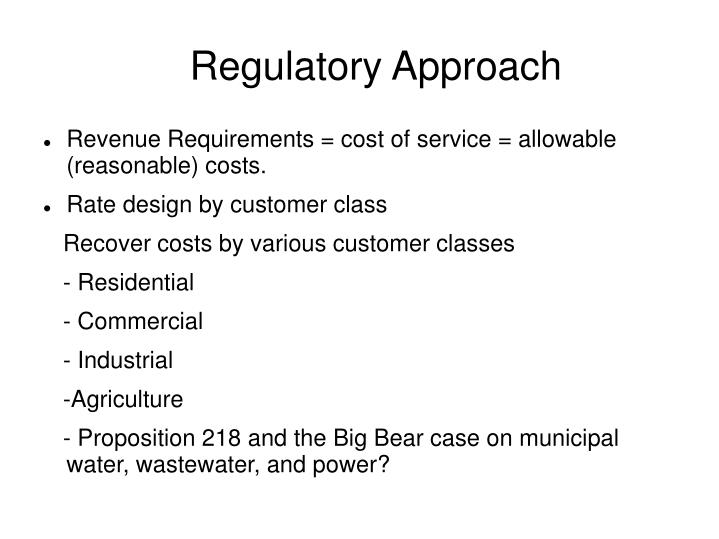 Regulatory Approach