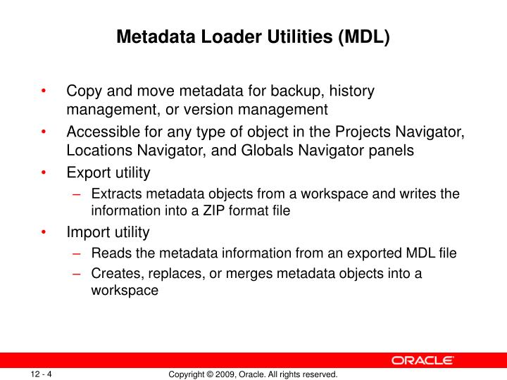 Metadata Loader Utilities (MDL)