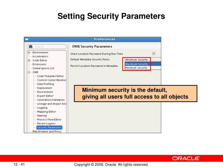 Setting Security Parameters