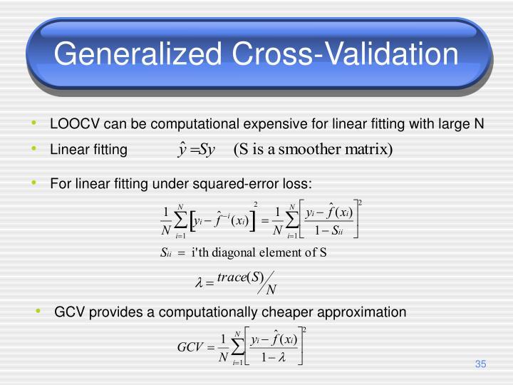 Generalized Cross-Validation