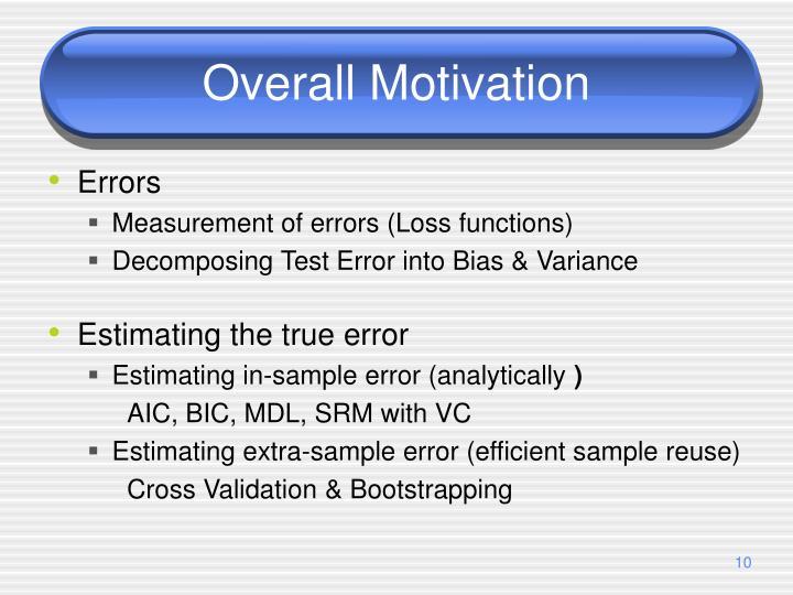Overall Motivation